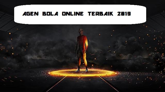 Agen Bola Online Terbaik 2019