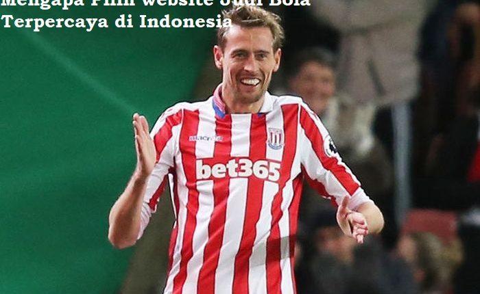 Mengapa Pilih website Judi Bola Terpercaya di Indonesia