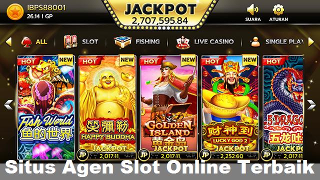 Situs Agen Slot Online Terbaik